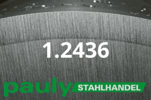 1.2436 Werkstoff-Stahl - Pauly Stahlhandel & artverwandten Materialien