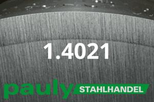 1.4021 Werkstoff-Stahl - Pauly Stahlhandel & artverwandten Materialien