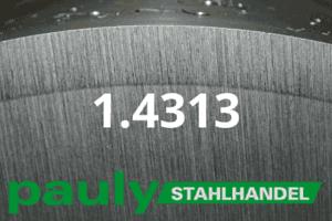 1.4313 Werkstoff-Stahl - Pauly Stahlhandel & artverwandten Materialien