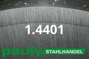1.4401 Werkstoff-Stahl - Pauly Stahlhandel & artverwandten Materialien