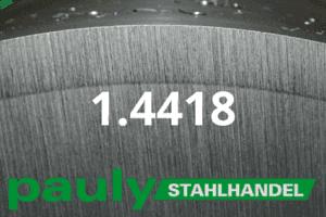 1.4418 Werkstoff-Stahl - Pauly Stahlhandel & artverwandten Materialien