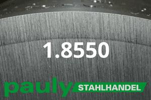 1.8550-werkstoff-stahl